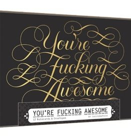 You're Fucking Awesome Notecards