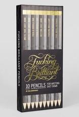 Fucking Brilliant Pencils