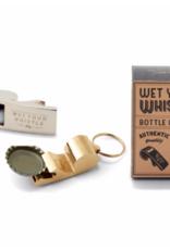 Wet Your Whistle Bottle Opener