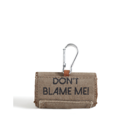 Don't Blame Me Bag Dispenser
