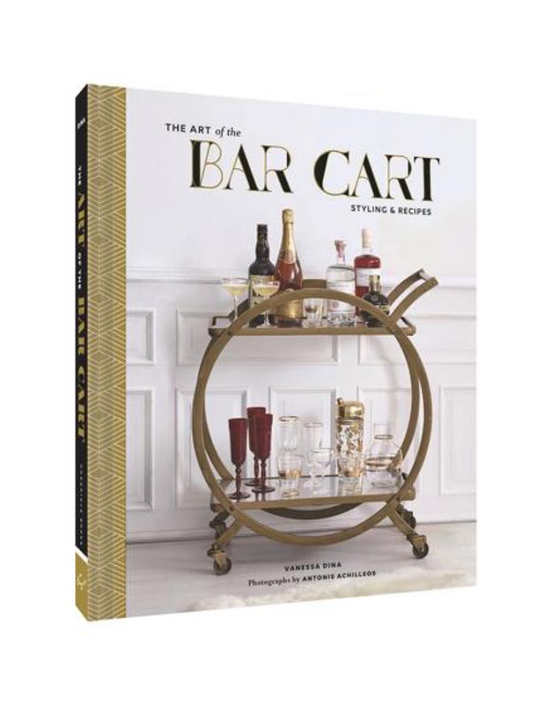 The Art of the Bar Cart by: Vanessa Dina