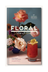 Floral Libations by: Cassie Winslow
