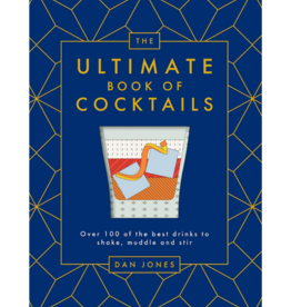 The Ultimate Book of Cocktails by: Dan Jones