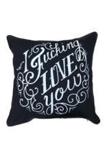I Fucking Love You Pillow