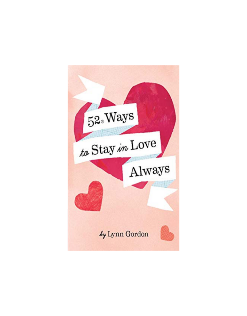 52 Series: Ways to Stay in Love Always