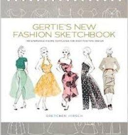 Gertie's New Fashion Sketchbook By Gretchen Hirsch