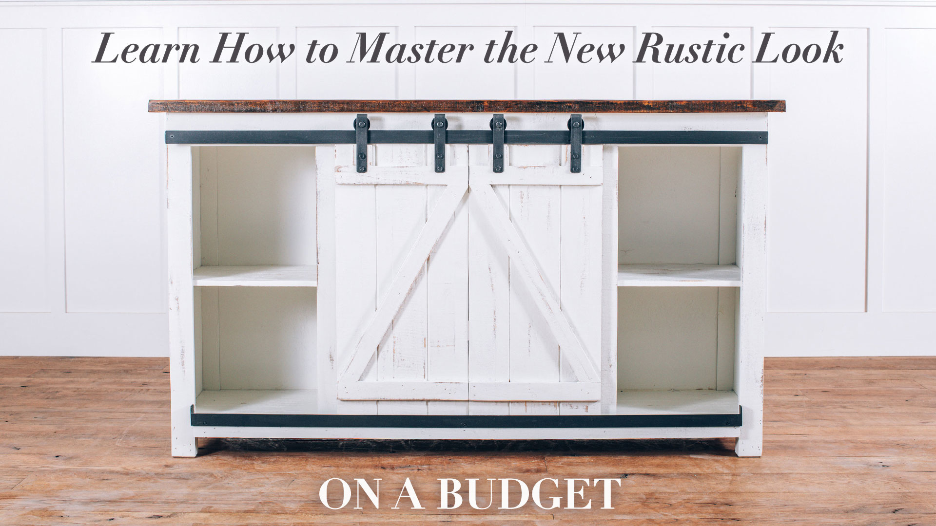 Learn How To Master The Modern Rustic Look On a Budget