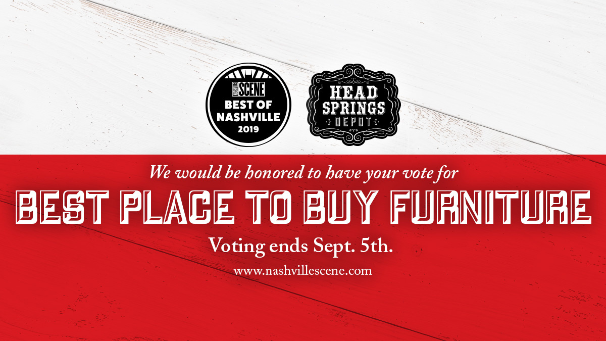Vote Head Springs Depot Best Place To Buy Furniture in Best of Nashville 2019