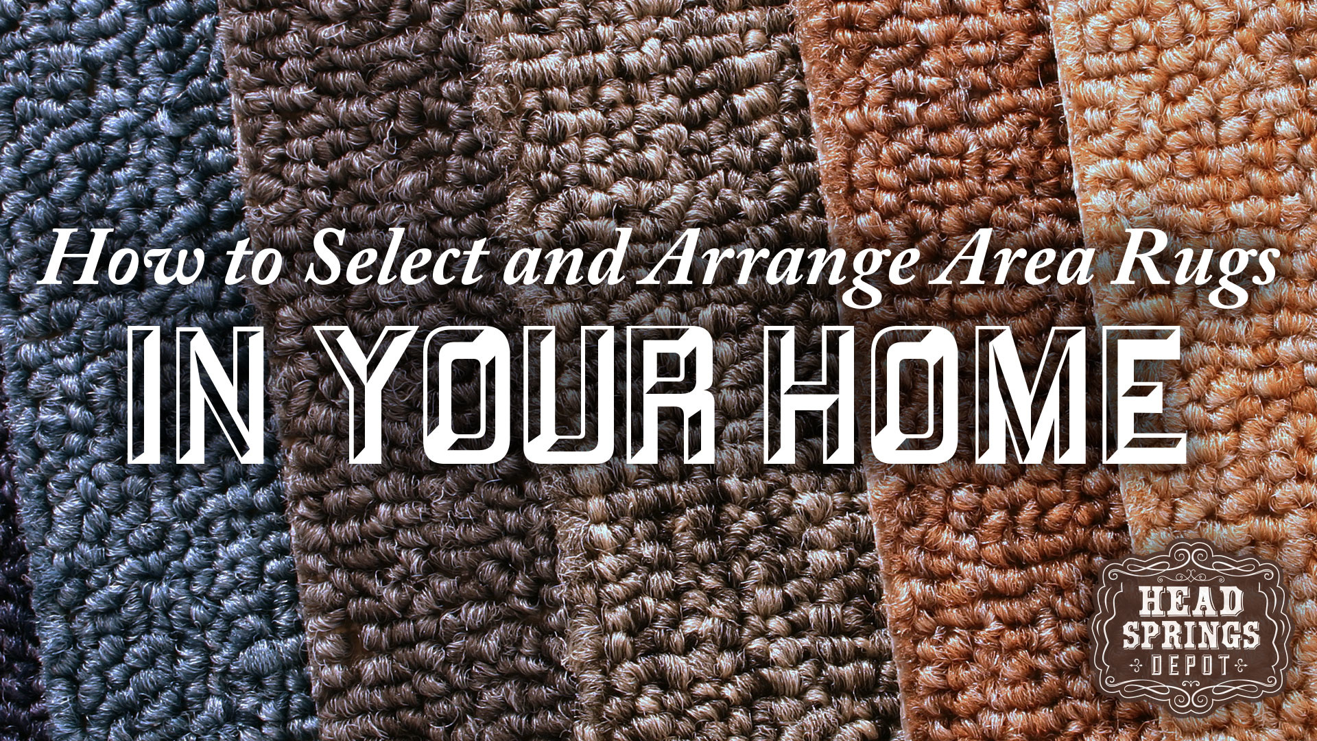 How to Select and Arrange Area Rugs in Your Home