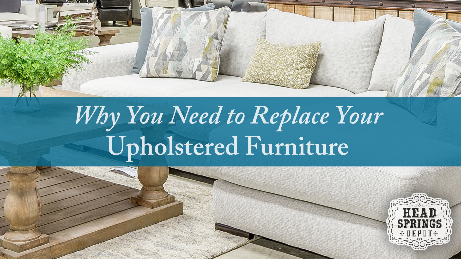 3 Signs It's Time to Replace Your Upholstered Furniture