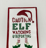 WS Caution Elf Watching Metal Sign