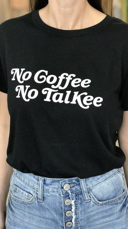 No Coffee, No Talkee