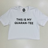 Quaran-Tee Graphic Crop T-shirt