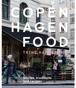 COPENHAGEN FOOD: STORIES, TRADITION + RECIPES
