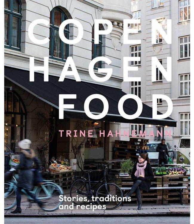 COPENHAGEN FOOD: STORIES, TRADITION + RECIPES