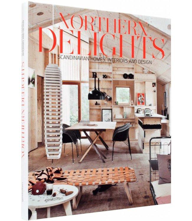 NORTHERN DELIGHTS : SCANDINAVIAN HOMES, INTERIORS + DESIGN