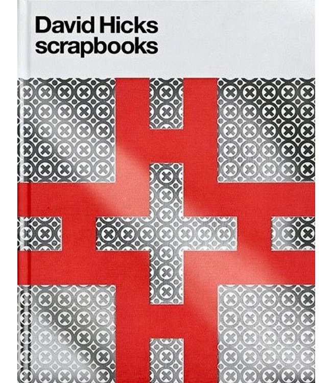 DAVID HICKS   :   SCRAPBOOKS