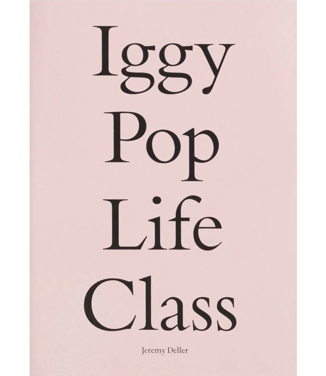IGGY POP   :    LIFE CLASS