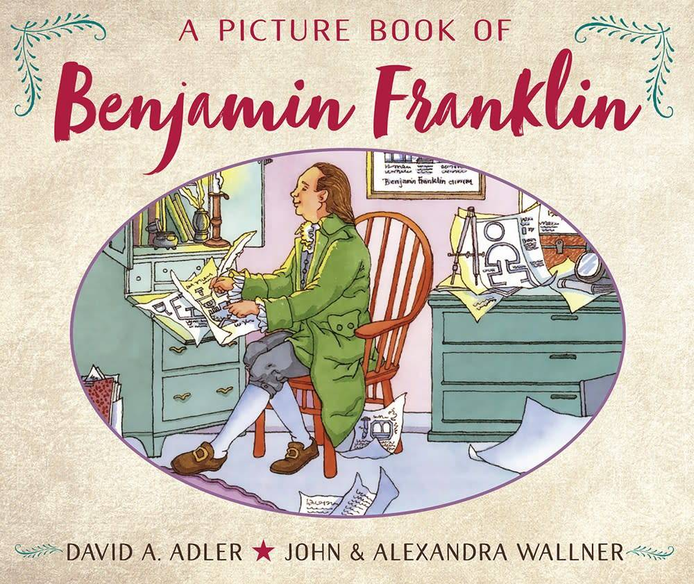 Holiday House A Picture Book of Benjamin Franklin