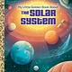 Golden Books My Little Golden Book About the Solar System