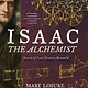 Candlewick Isaac the Alchemist: Secrets of Isaac Newton, Reveal'd
