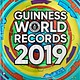 Guinness World Records Guinness World Records 2019