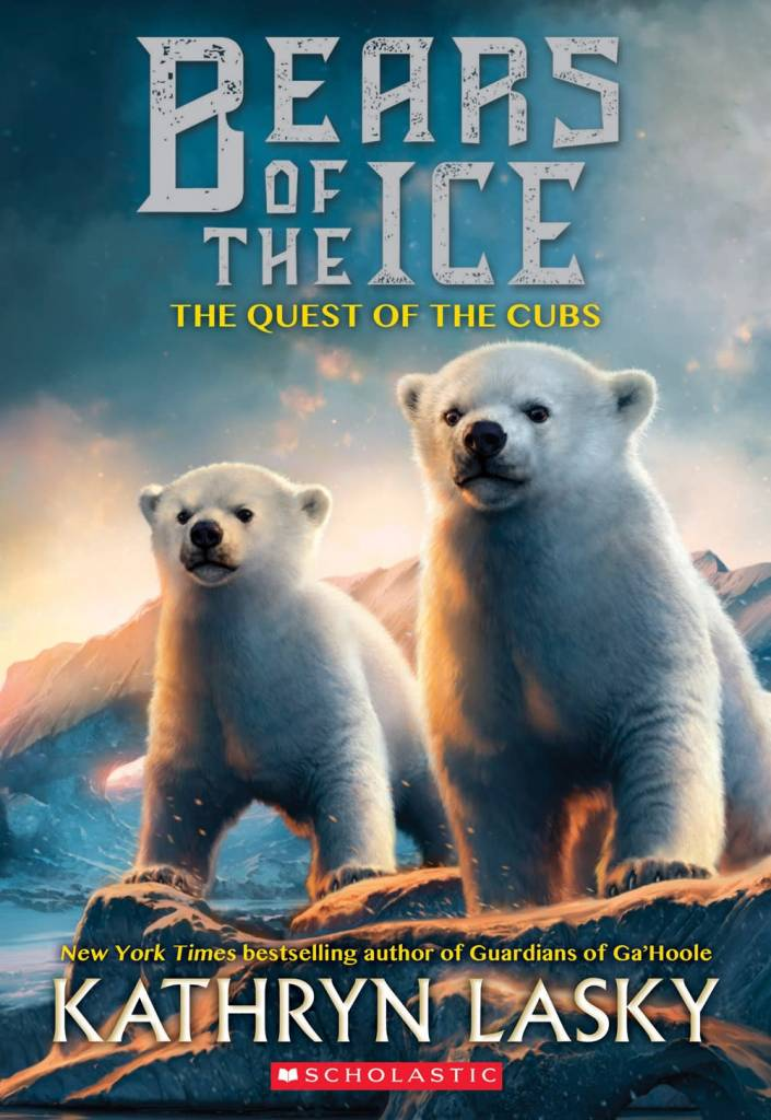 Scholastic Press Bears of the Ice #1: The Quest of the Cubs