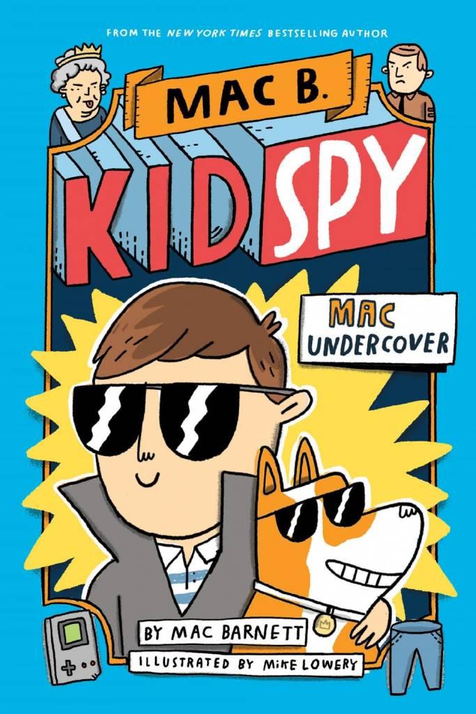 Orchard Books Mac B., Kid Spy 01 Mac Undercover