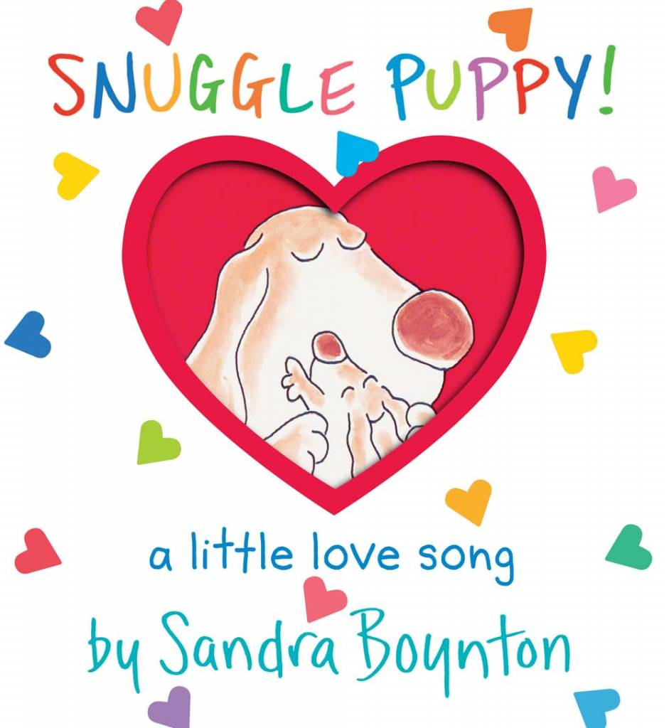 Workman Publishing Company Snuggle Puppy! a little love song  (Lap Edition)
