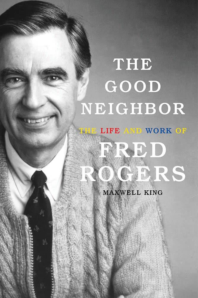 Abrams Press The Good Neighbor: The Life and Work of Fred Rogers