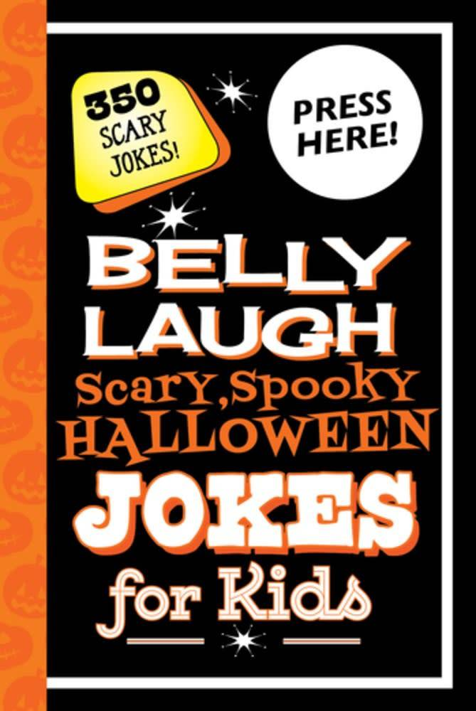Sky Pony Press Belly Laugh Scary, Spooky Halloween Jokes for Kids