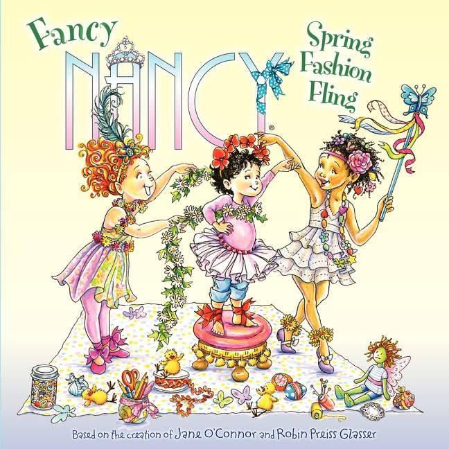HarperFestival Fancy Nancy: Spring Fashion Fling