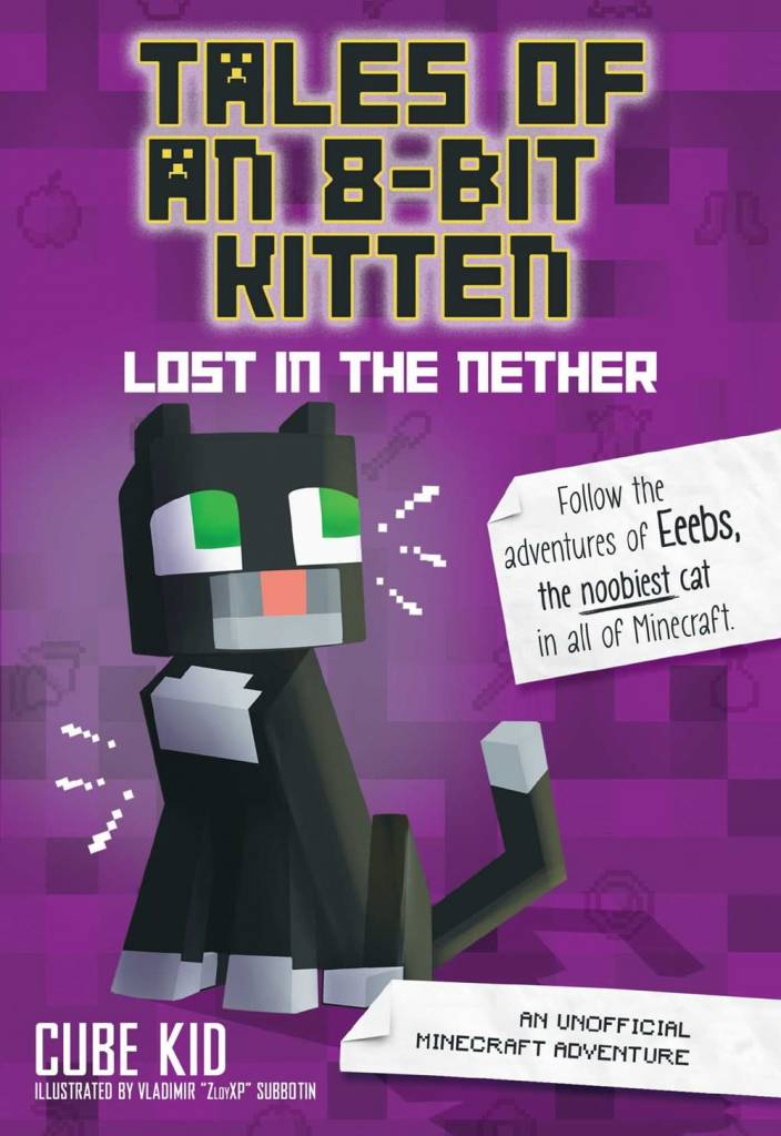 Andrews McMeel Publishing Minecraft: Tales of an 8-Bit Kitten: Lost in the Nether
