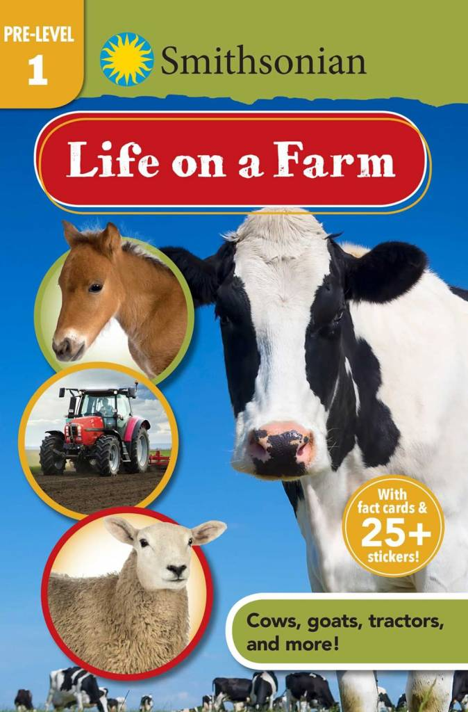 Silver Dolphin Books Smithsonian Reader Pre-Level 1: Life on a Farm