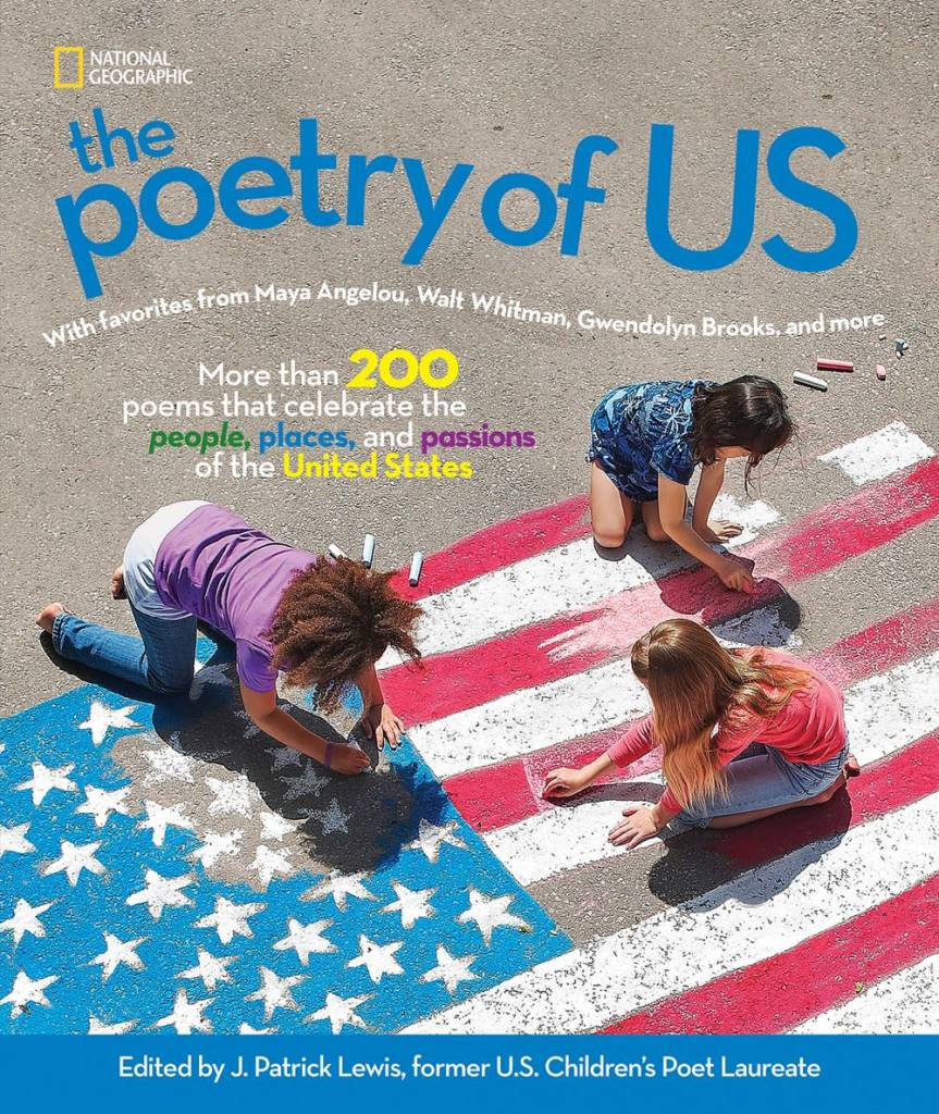 National Geographic Children's Books The Poetry of US: ...People, Places, and Passions of the United States