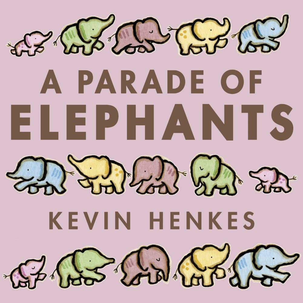 Greenwillow Books A Parade of Elephants