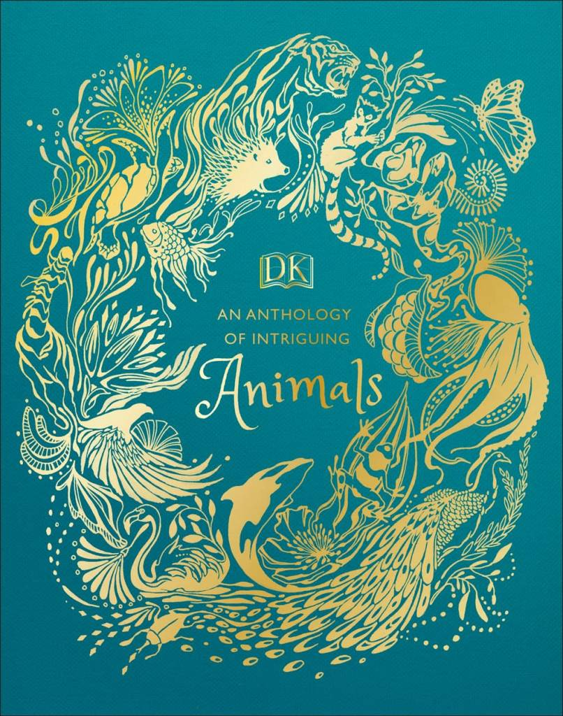 DK Children An Anthology of Intriguing Animals