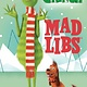 Mad Libs Illumination Presents Dr. Seuss' The Grinch Mad Libs
