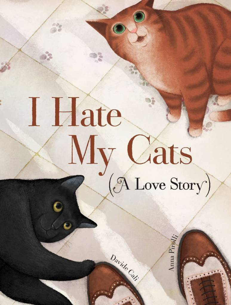 Chronicle Books I Hate My Cats (A Love Story)