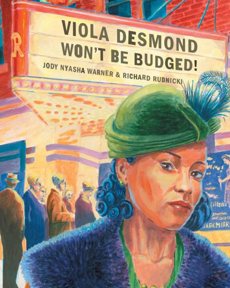 Groundwood Books Viola Desmond Won't Be Budged!