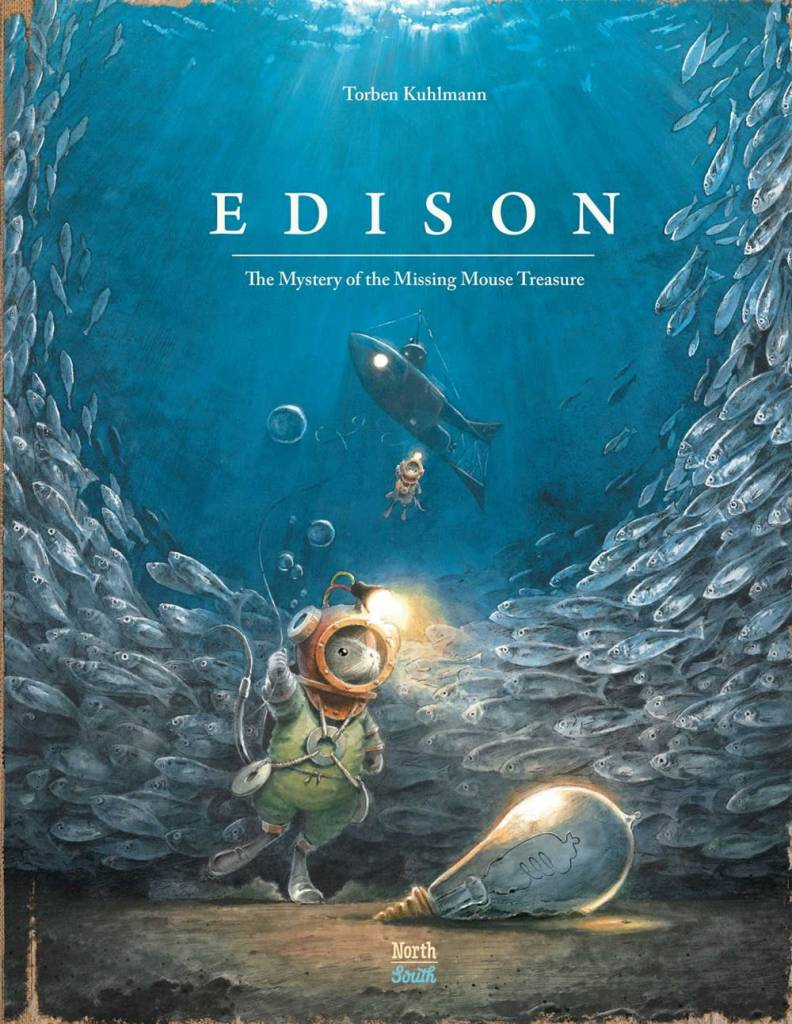 NorthSouth Books Edison: The Mystery of the Missing Mouse Treasure