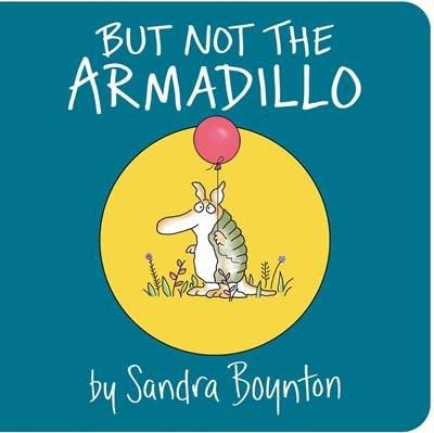 Little Simon But Not the Armadillo