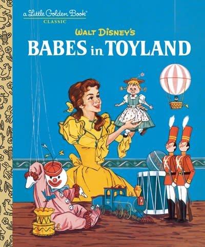 Golden/Disney Babes in Toyland (Disney Classic)