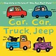 Bloomsbury Children's Books Car, Car, Truck, Jeep