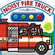 Priddy Books Noisy Fire Truck (Sound Book)