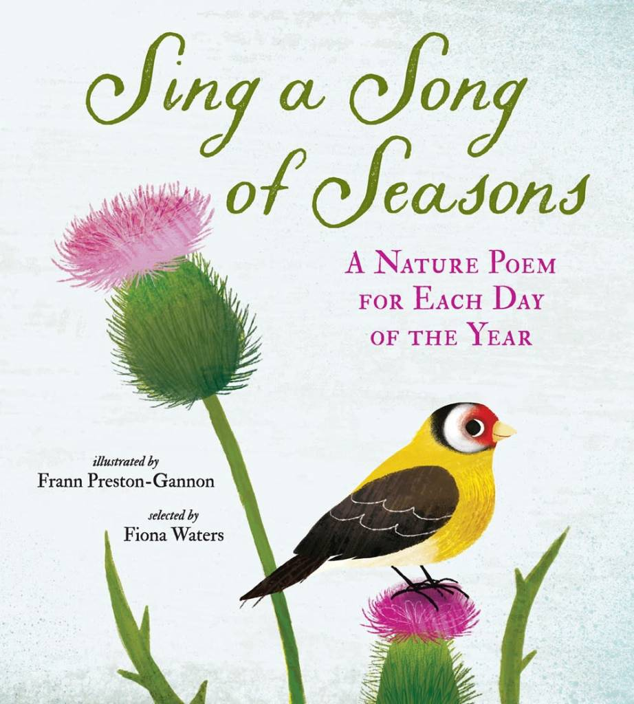 Nosy Crow Sing a Song of Seasons: A Nature Poem for Each Day of the Year
