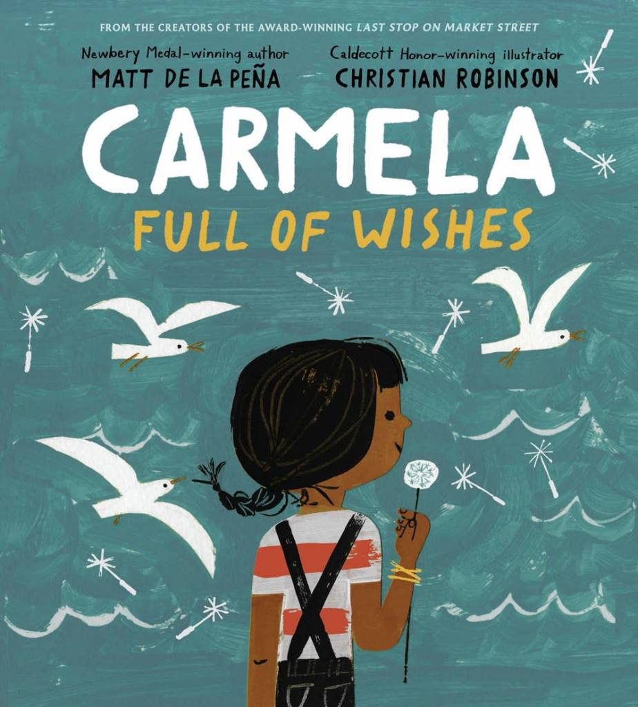 G.P. Putnam's Sons Books for Young Readers Carmela Full of Wishes
