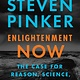 Penguin Books Enlightenment Now: The Case for Reason, Science, Humanism, and Progress
