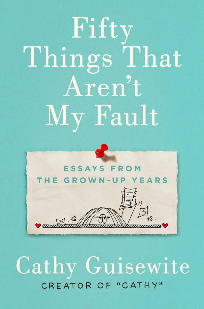 G.P. Putnam's Sons Fifty Things That Aren't My Fault