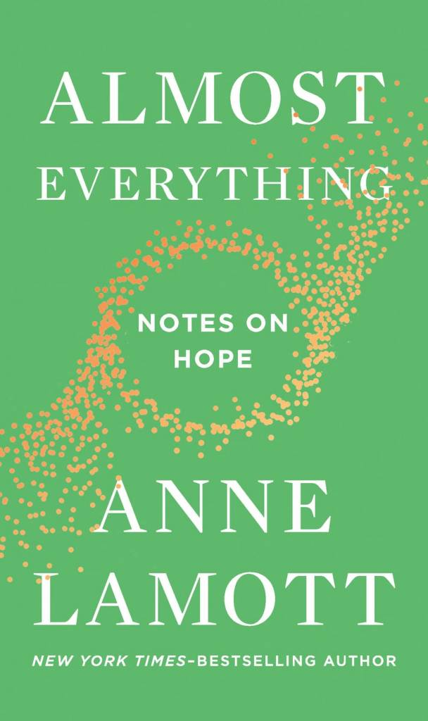 Riverhead Books Almost Everything: Notes on Hope